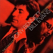 Tony Bennett & Bill Evans: The Complete Tony Bennett/Bill Evans Recordings